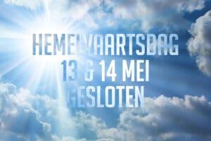 Gesloten tijdens hemelvaartsdag